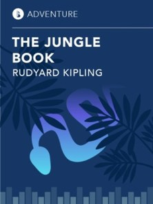 The Jungle Book by Rudyard Kipling - eBook/Booktrack - Originally published in 1894