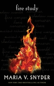 Fire Study by Maria V. Snyder (Chronicles of Ixia #3)